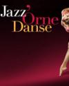 JAZZ ORNE DANSE / FESTIVAL DANSE JAZZ ET COMEDIE MUSICALE