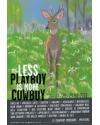 LESS PLAYBOY IS MORE COWBOY