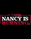 NANCY IS BURNING