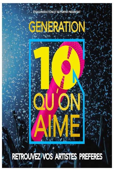 concert Generation 10 Qu'on Aime