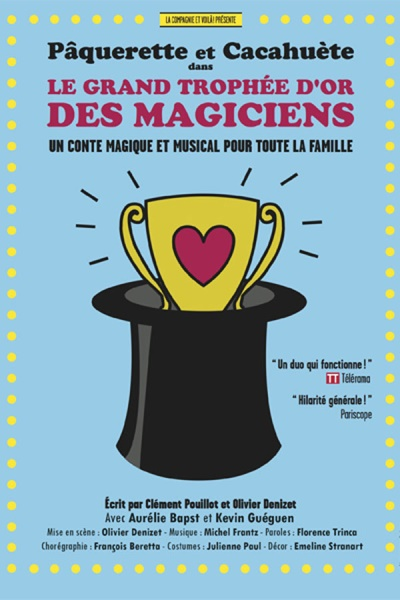 LE GRAND TROPHEE D'OR DES MAGICIENS