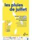 LES PLUIES DE JUILLET