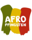 AFRO - PFINGSTEN
