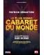 LE PLUS GRAND CABARET DU MONDE - PATRICK SEBASTIEN