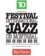 FESTIVAL INTERNATIONAL DE JAZZ DE MONTREAL