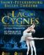 LE LAC DES CYGNES (Opera National De Russie)