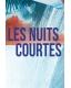 LES NUITS COURTES