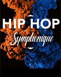 Hip-Hop Symphonique #4 le 12 novembre prochain avec SCH, Ninho, Rim'k & Chilla !