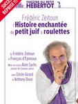 concert L'histoire Enchantee Du Petit Juif A Roulettes