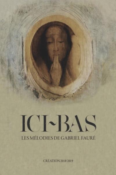 ICI-BAS, LES MELODIES DE GABRIEL FAURE