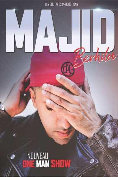 MAJID BERHILA - NOUVEAU ONE MAN SHOW