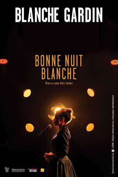 BONNE NUIT BLANCHE