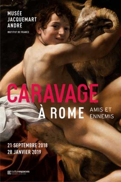 CARAVAGE A ROME, AMIS ET ENNEMIS