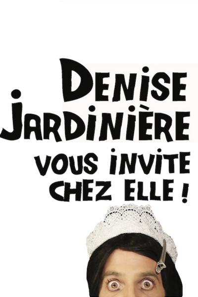 DENISE JARDINIERE VOUS INVITE CHEZ ELLE