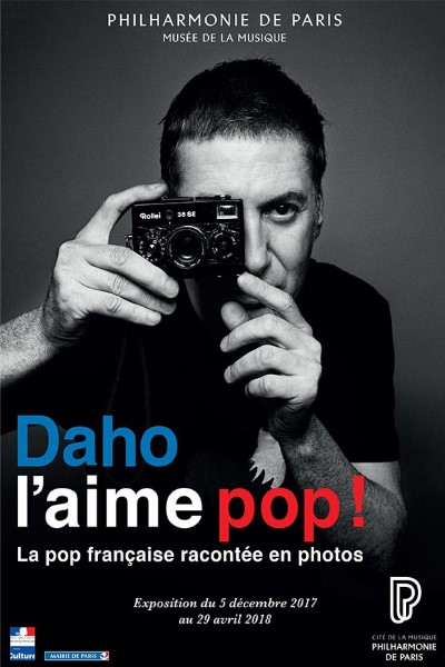 A LA PHILHARMONIE, DAHO L'AIME POP, UN PORTRAIT EN 200 PHOTOGRAPHIES DE LA FRENCH POP !