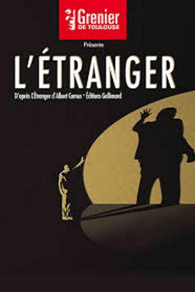 L'ETRANGER (GRENIER DE TOULOUSE)
