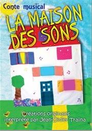 LA MAISON DES SONS