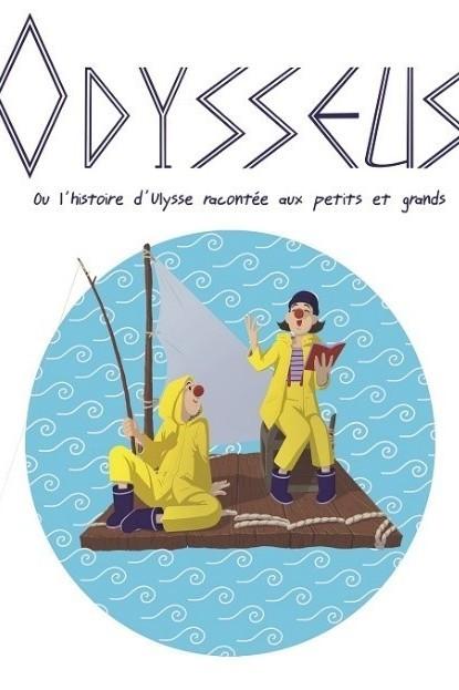 ODYSSEUS OU L'HISTOIRE D'ULYSSE RACONTEE AUX PETITS ET GRANDS
