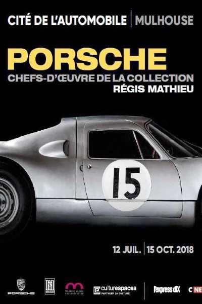 PORSCHE, CHEFS D'OEUVRE DE LA COLLECTION REGIS MATHIEU