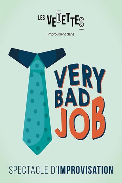 VERY BAD JOB - LES VEDETTES