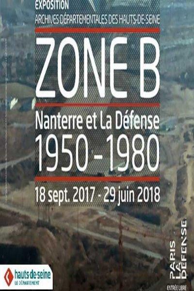 ZONE B : NANTERRE ET LA DEFENSE (1950-1980)