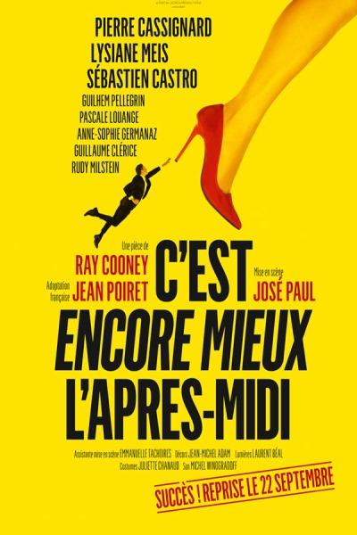 C'EST ENCORE MIEUX L'APRES MIDI