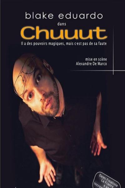 CHUUUT (BLAKE EDUARDO)