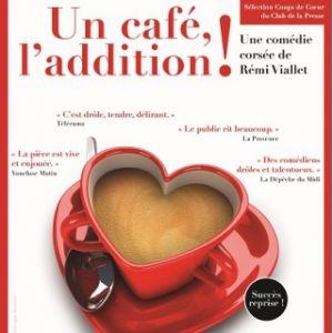 UN CAFE L'ADDITION