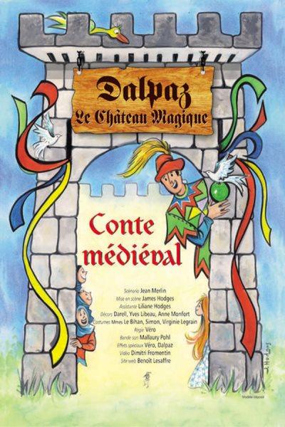 LE CHATEAU MAGIQUE DE DALPAZ