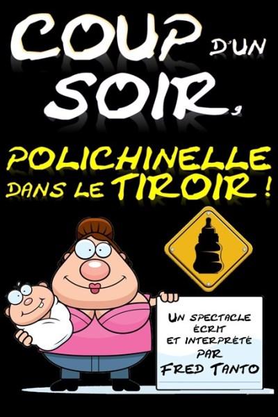 COUP D'UN SOIR POLICHINELLE DANS LE TIROIR