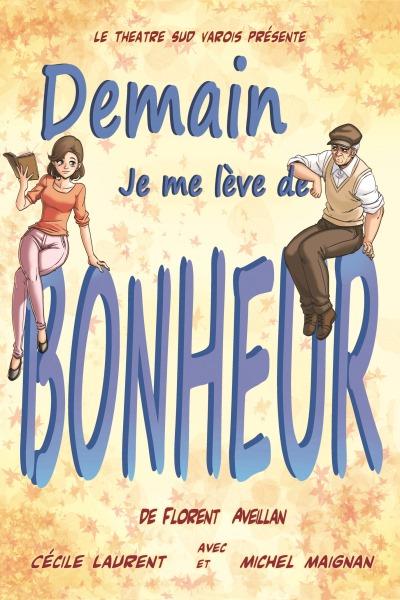 DEMAIN, JE ME LEVE DE BONHEUR