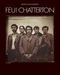 Feu! Chatterton - L'ivresse