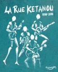 La Rue Ketanou se mobilise en 2009 : nouvel album et concerts