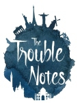 concert The Trouble Notes