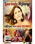 concert Laurinda Hofmeyr & Afrique Mon Desir Ensemble