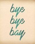 concert Bye Bye Bay