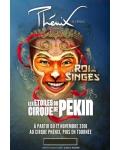 concert Le Roi Des Singes (etoiles Du Cirque De Pekin)