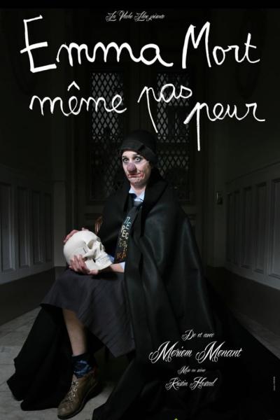 EMMA MORT, MEME PAS PEUR