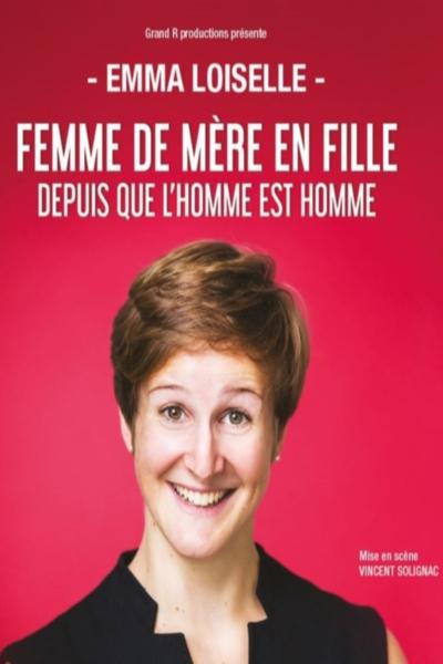 FEMME DE MERE EN FILLE DEPUIS QUE L'HOMME EST L'HOMME