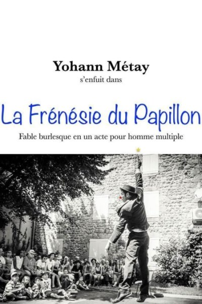 LA FRENESIE DU PAPILLON