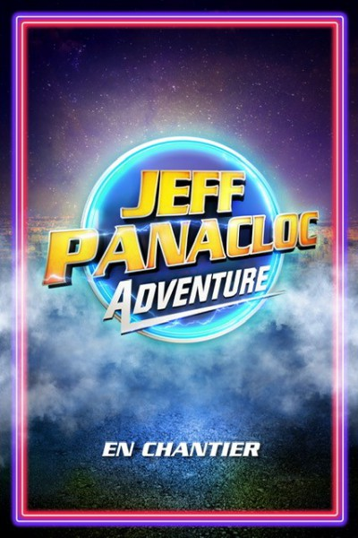 JEFF PANACLOC ADVENTURE EN CHANTIER