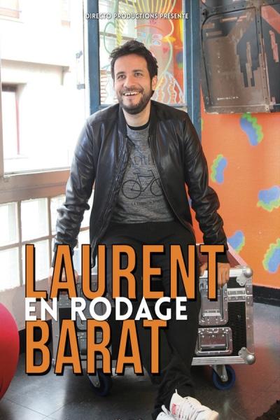 LAURENT BARRAT -  EN RODAGE