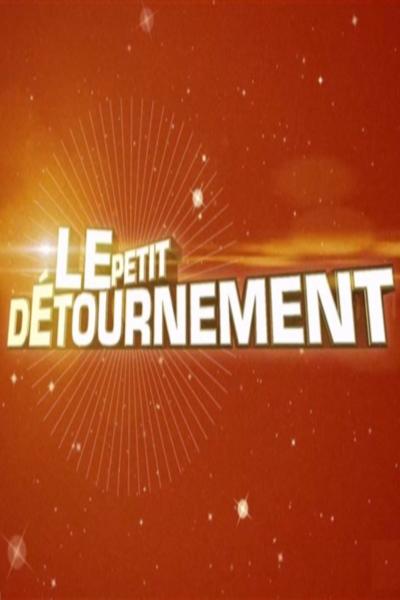 LE PETIT DETOURNEMENT