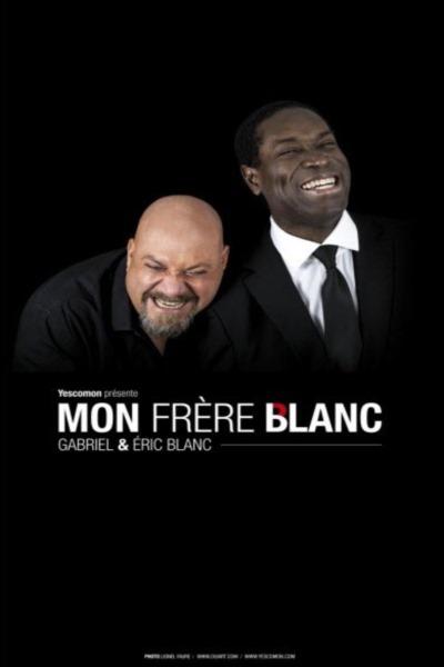 MON FRERE BLANC