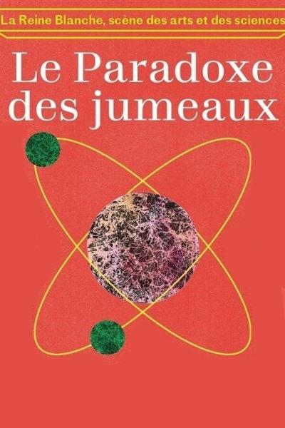 LE PARADOXE DES JUMEAUX