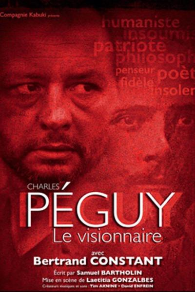 PEGUY - LE VISIONNAIRE