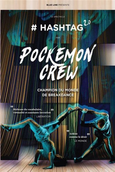 POCKEMON CREW - HASHTAG 2.0