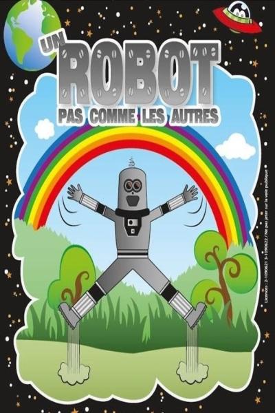UN ROBOT PAS COMME LES AUTRES