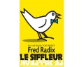 MELTING-POT TELE/RADIO DE FRED RADIX / LE SIFFLEUR