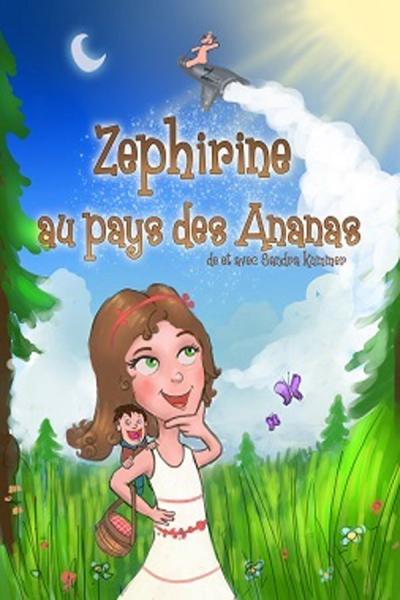 ZEPHIRINE AU PAYS DES ANANAS